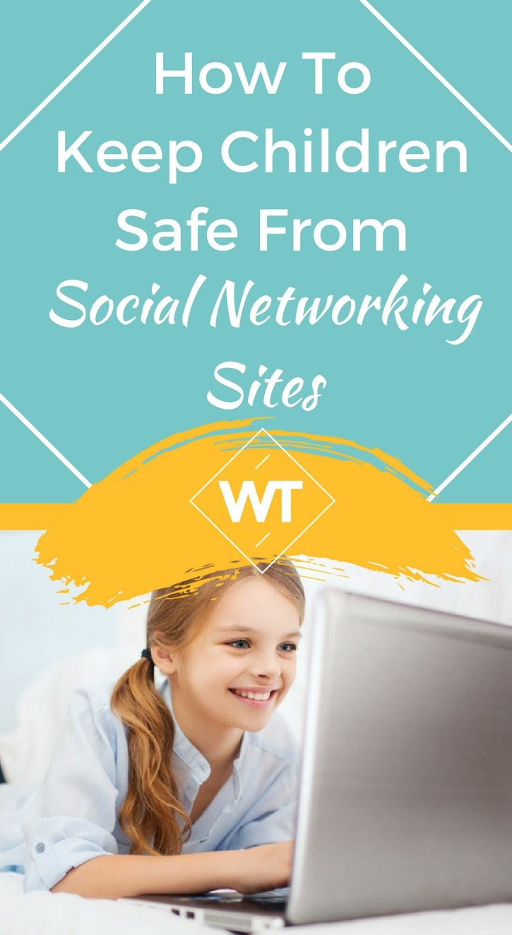 How to Keep Children Safe from Social Networking Sites