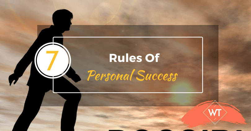 The 7 Rules Of Personal Success