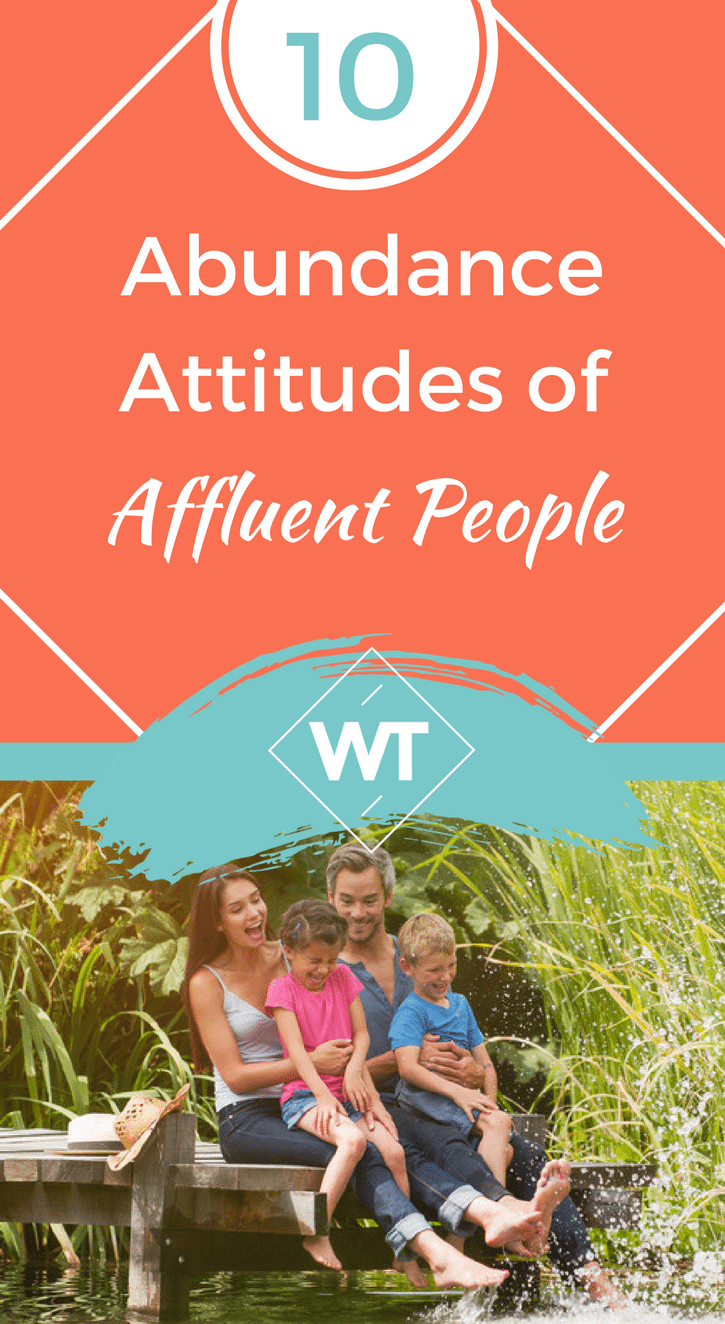 10 Abundance Attitudes of Affluent People