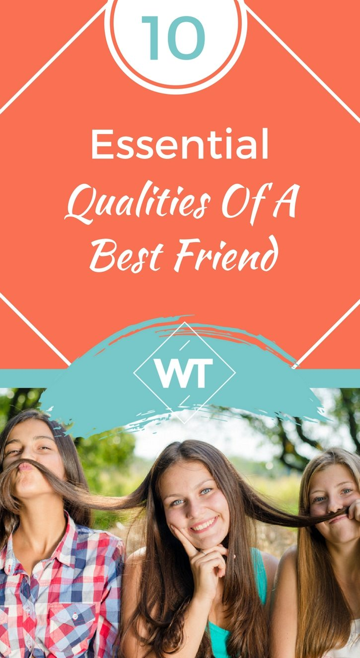 10 Essential Qualities Of A Best Friend