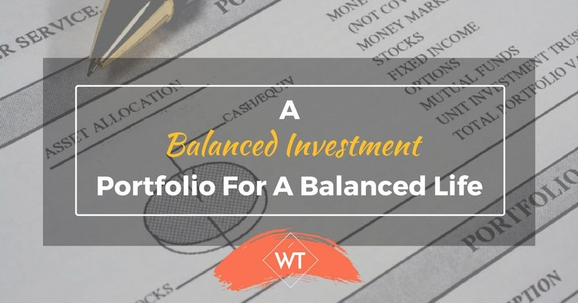 A Balanced Investment Portfolio for a Balanced Life