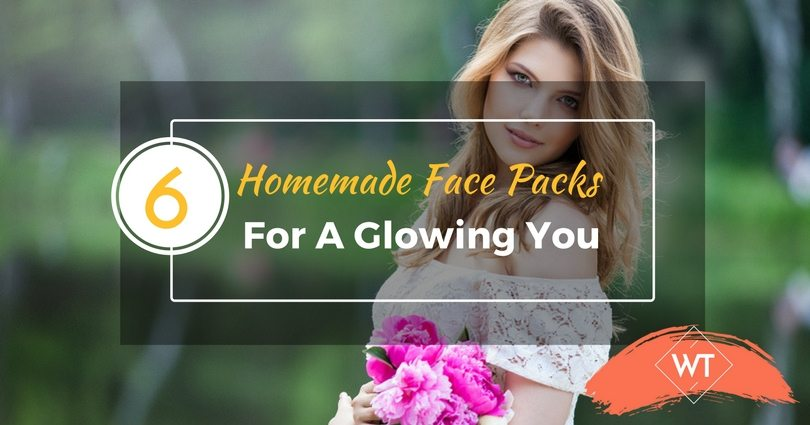 6 Homemade Face Packs for a Glowing You