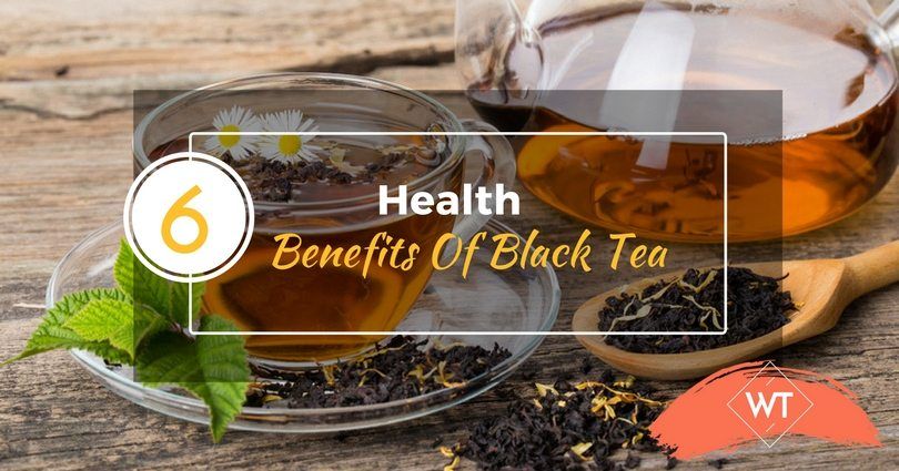 6 Health Benefits Of Black Tea