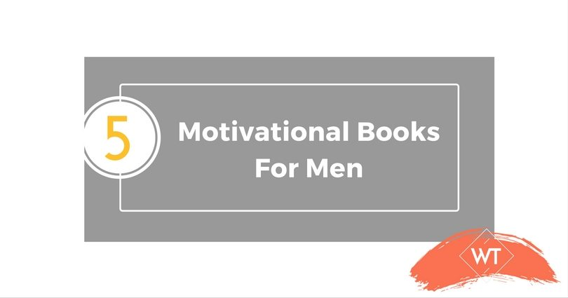5 Motivational Books for Men