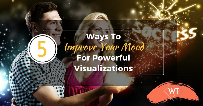 5 Ways to Improve Your Mood for Powerful Visualizations