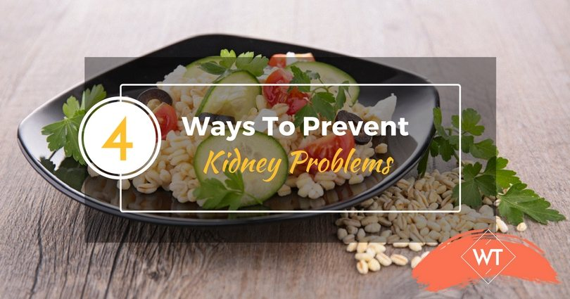 4 Ways To Prevent Kidney Problems