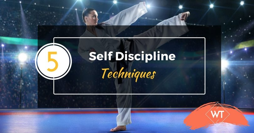 5 Self Discipline Techniques