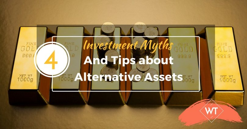 4 Investment Myths and Tips about Alternative Assets