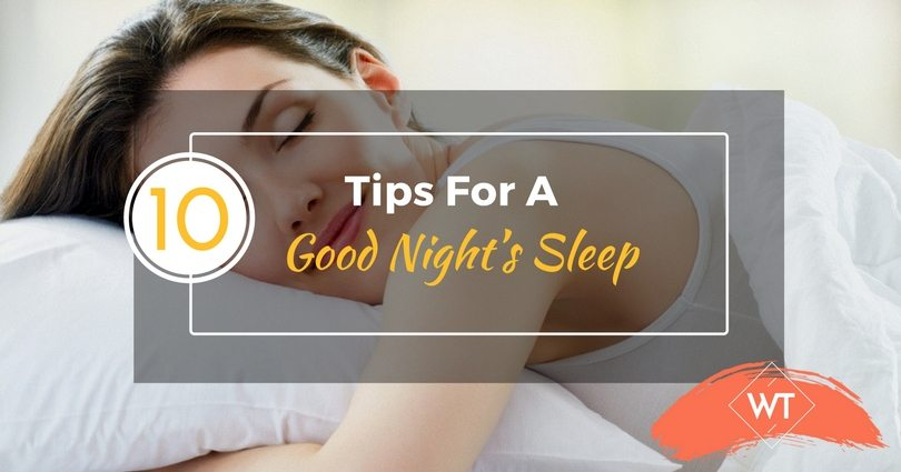 10 Tips for a Good Night's Sleep