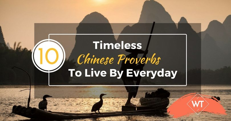 10 Timeless Chinese Proverbs To Live By Everyday