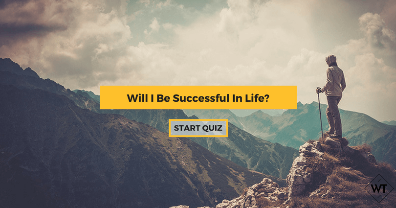 Will I Be Successful In Life?