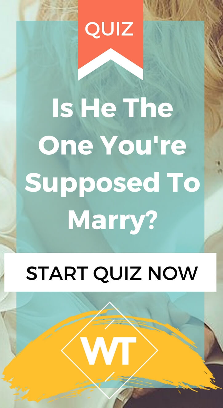 Is He The One You're Supposed to Marry?