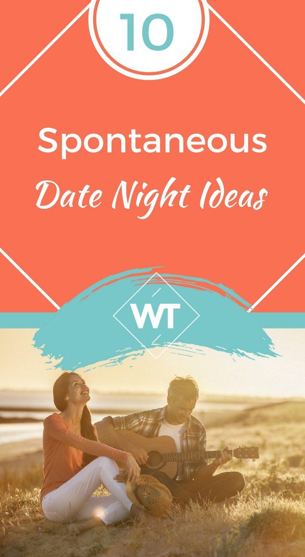 Spontaneous date night ideas