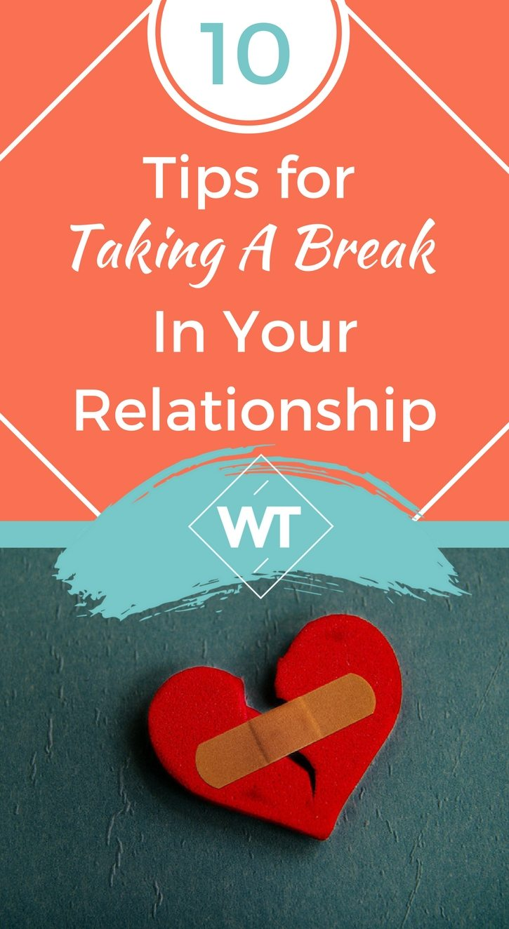 Taking A Break In Relationships Quotes. QuotesGram |Taking A Break In A Relationship