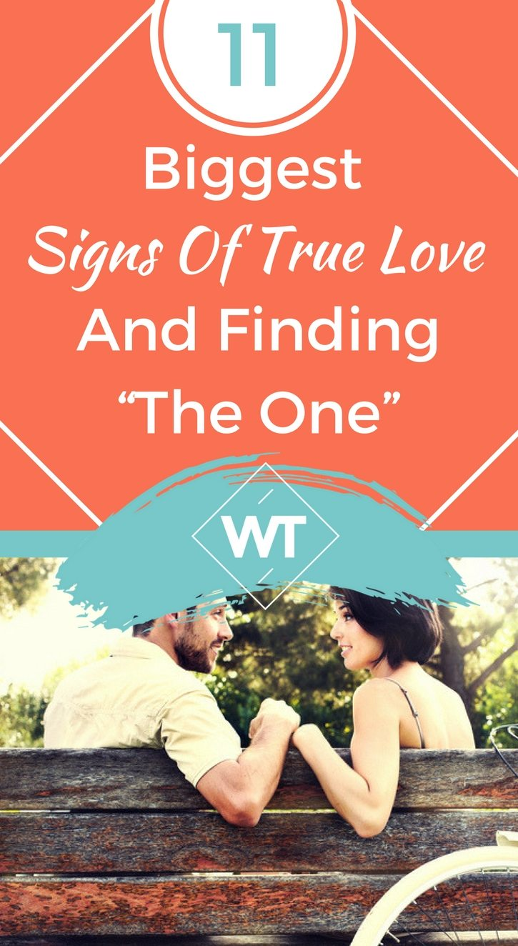"11 Biggest Signs Of True Love And Finding ""The One"""