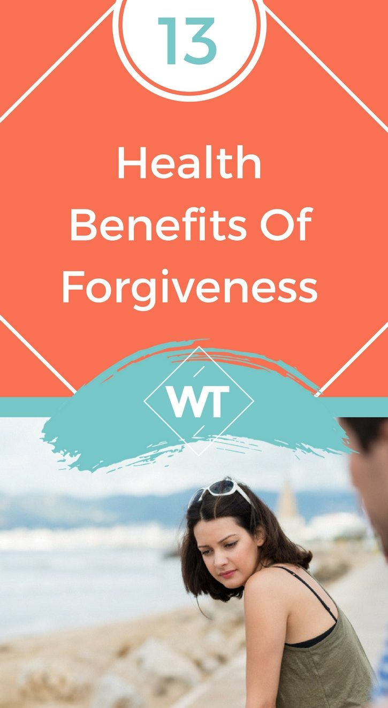 13 Health Benefits of Forgiveness