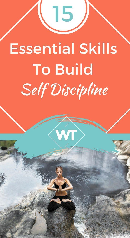 15 Essential Skills To Build Self Discipline