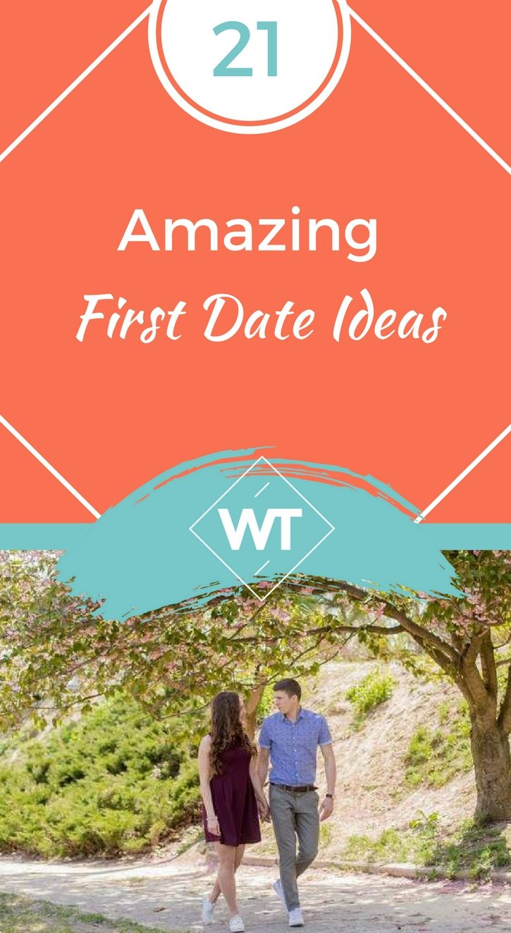 21 Amazing First Date Ideas