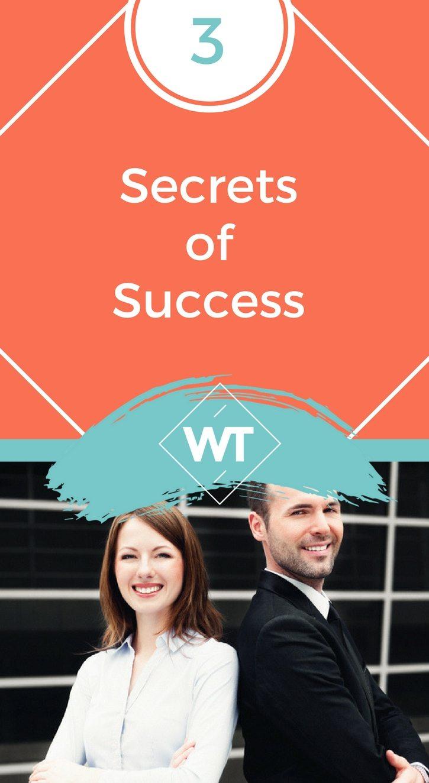 3 Secrets of Success
