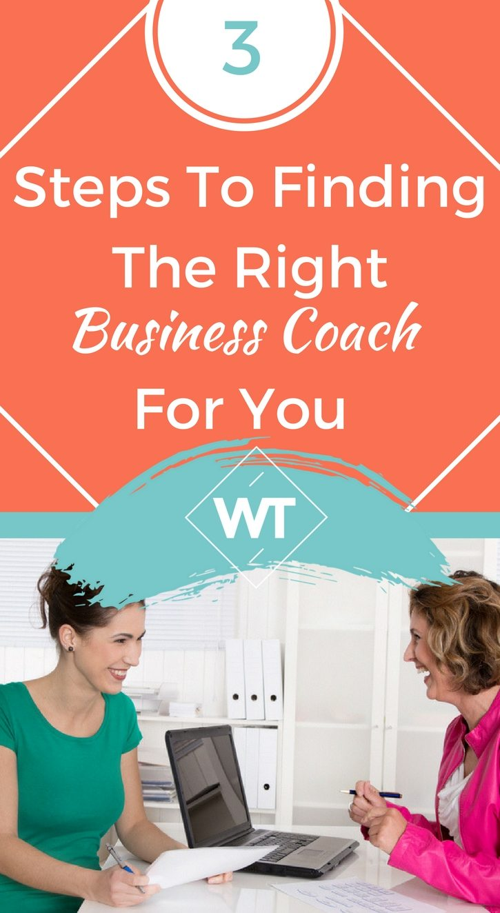 3 Steps To Finding The Right Business Coach For You