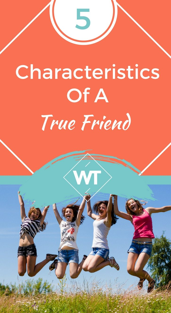 5 Characteristics of a True Friend