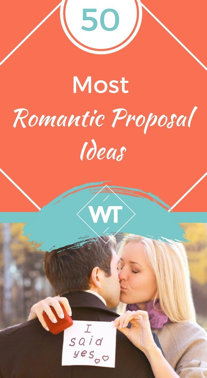 50 Most Romantic Proposal Ideas