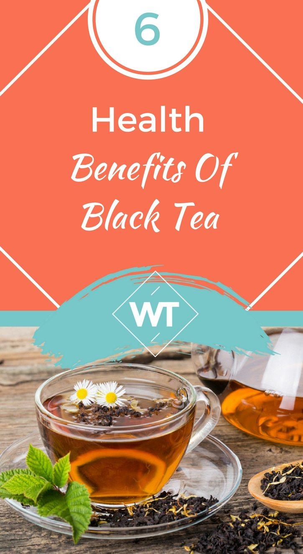 6 Health Benefits Of Black Tea