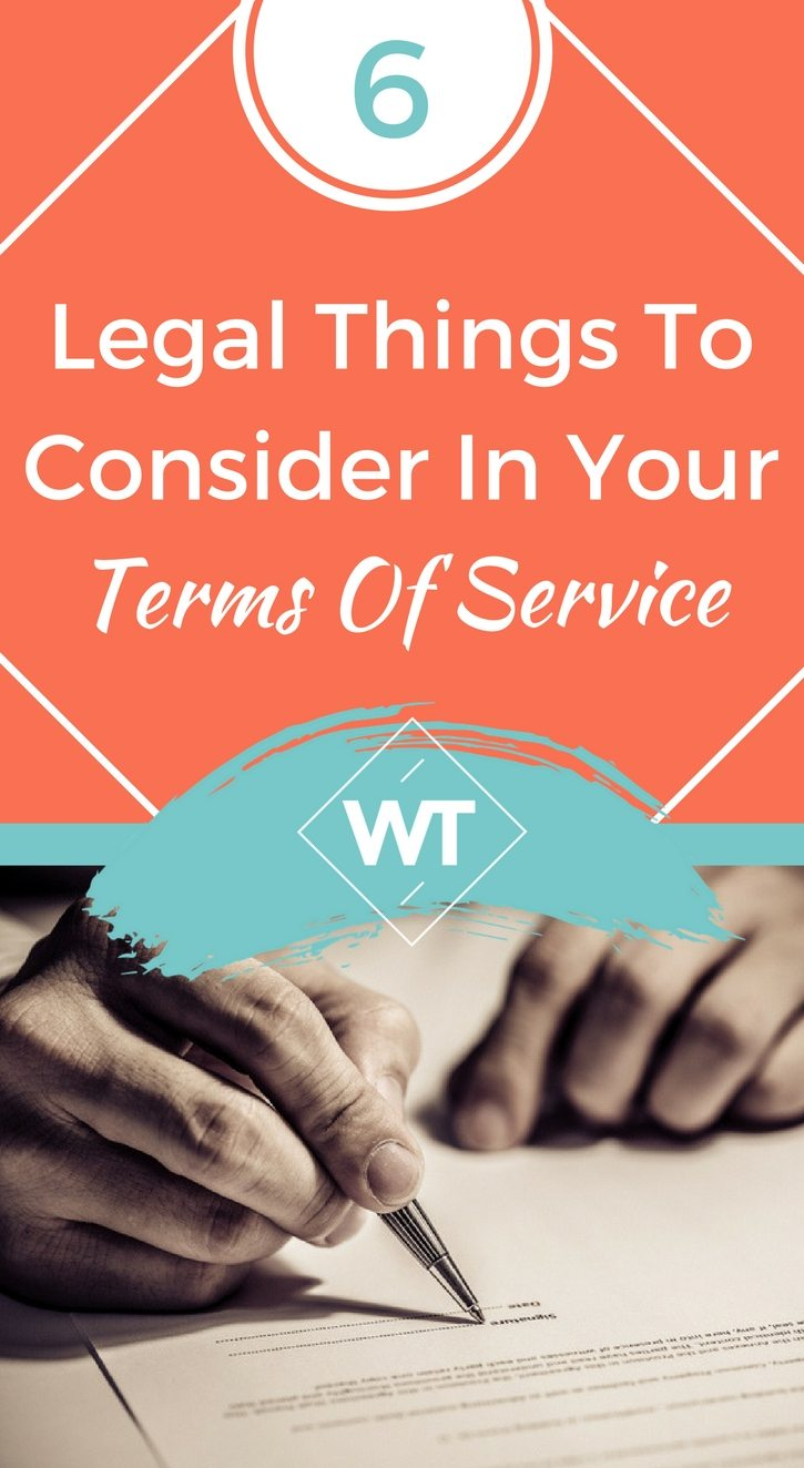 6 Legal Things To Consider In Your Terms Of Service