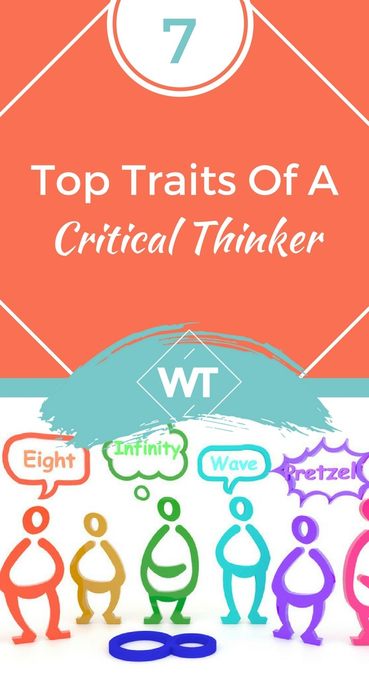 7 Top Traits of a Critical Thinker