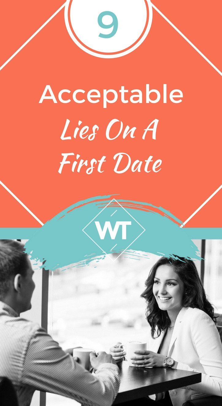 9 Acceptable Lies On A First Date
