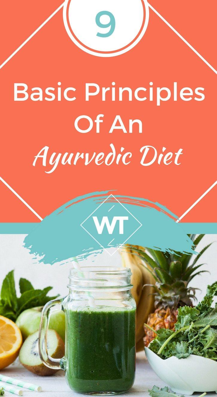 9 Basic Principles Of An Ayurvedic Diet