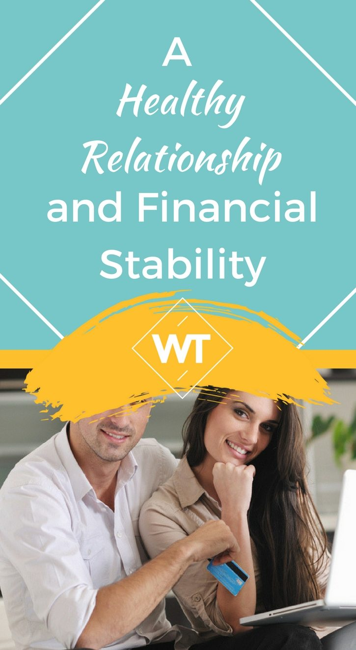 A Healthy Relationship and Financial Stability
