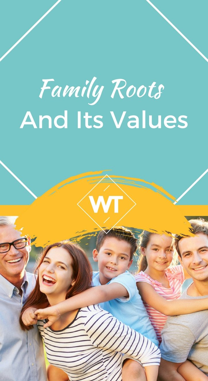 Family Roots and its Values