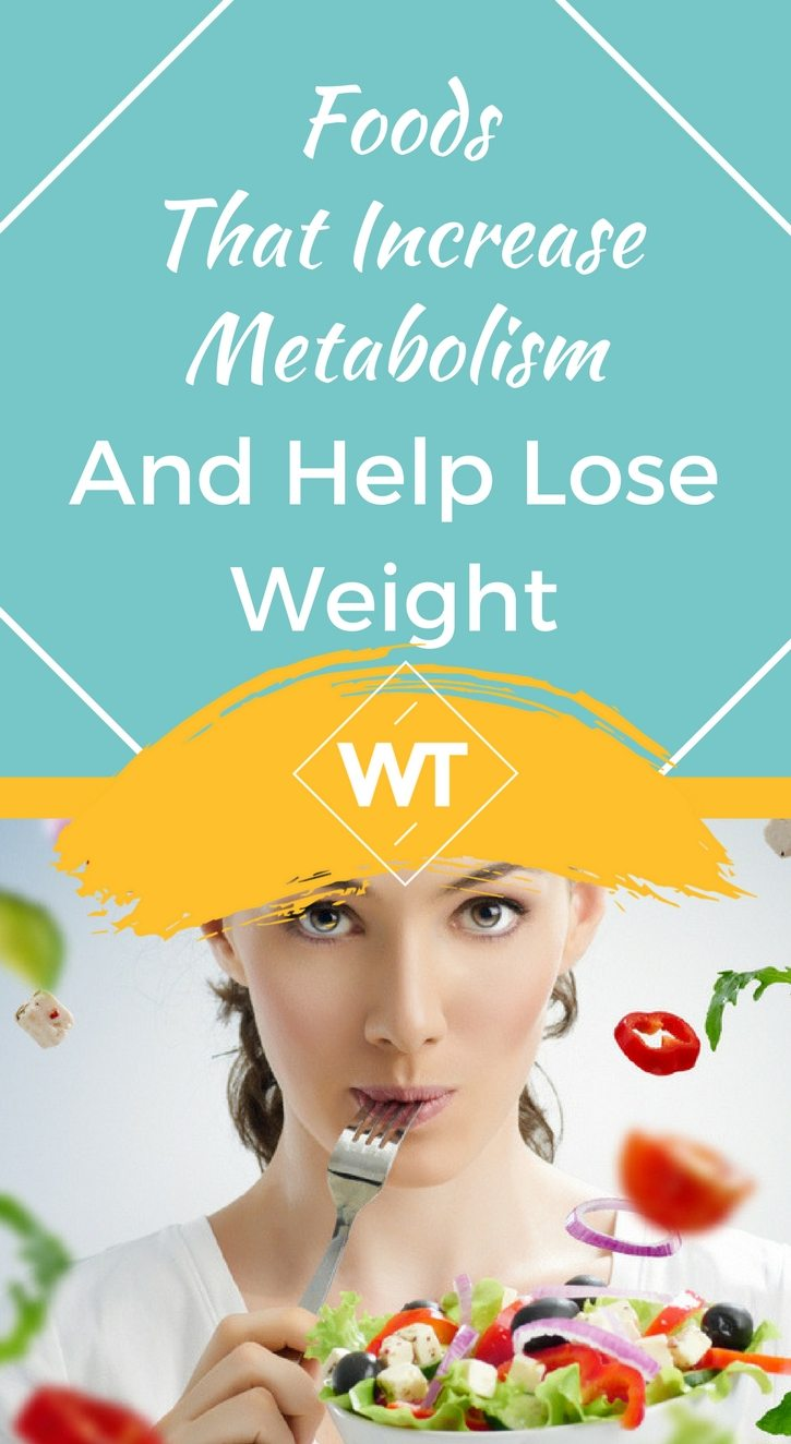 Foods that Increase Metabolism and Help Lose Weight