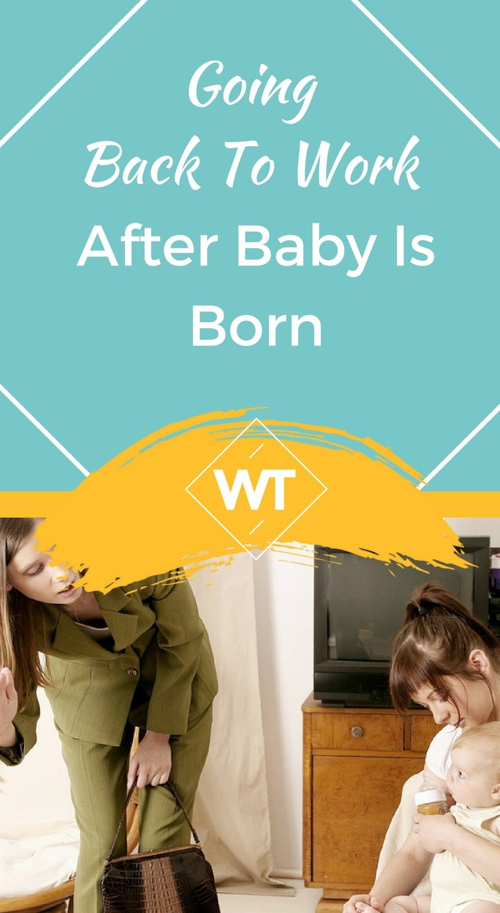 Going Back to Work After Baby - How to Prepare | WisdomTimes