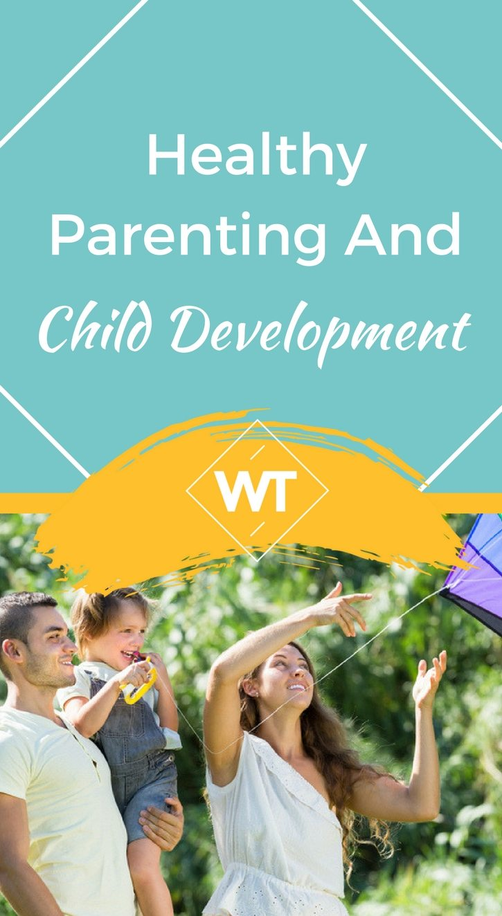 Healthy Parenting and Child Development
