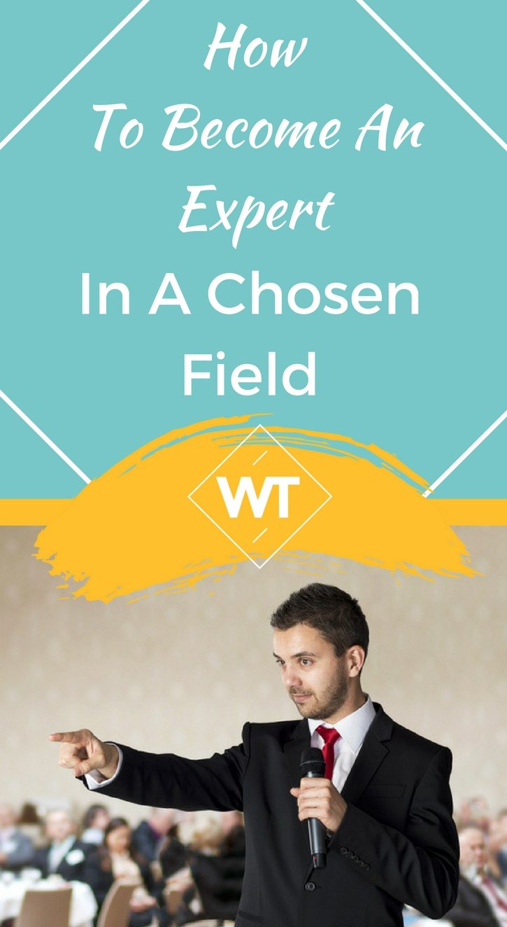 How To Become An Expert In Your Chosen Field