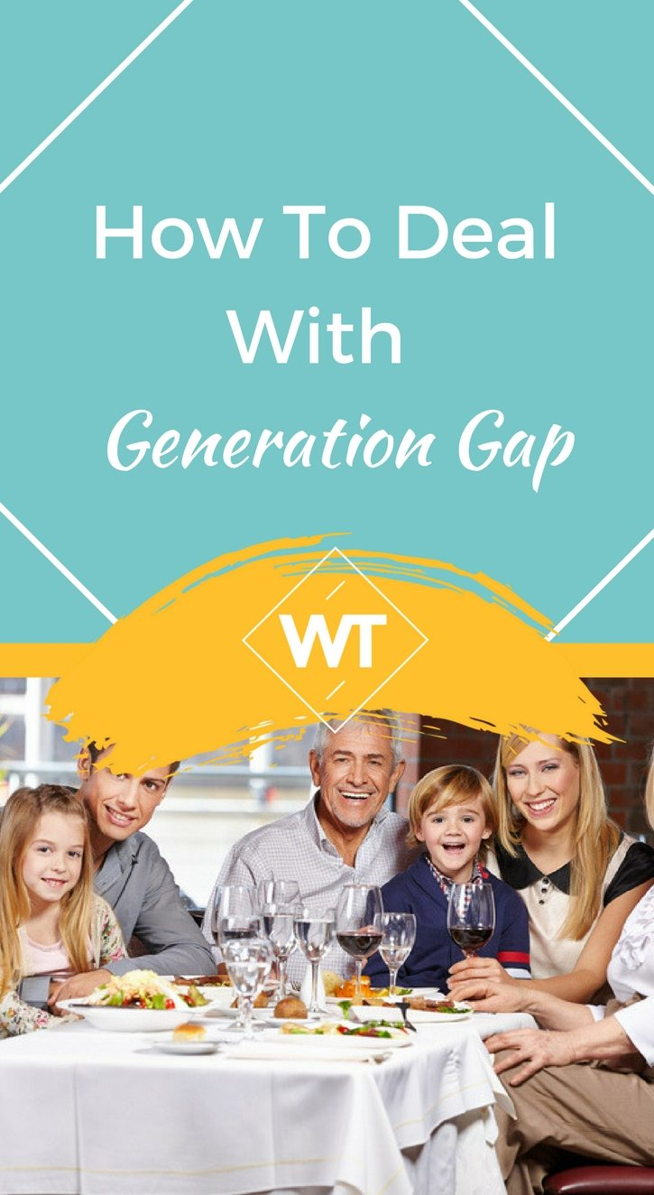 How to deal with Generation Gap
