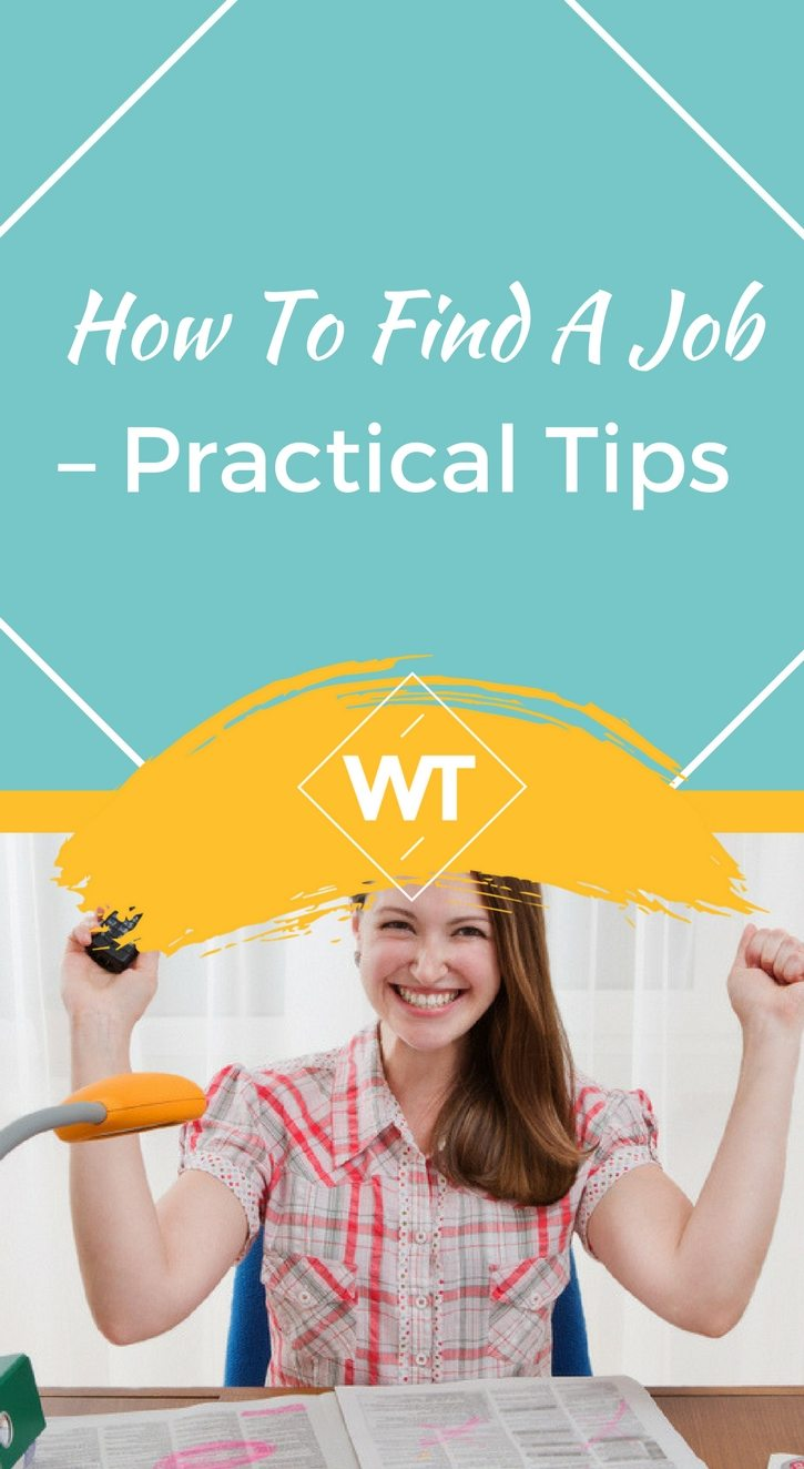 How to Find a Job – Practical Tips