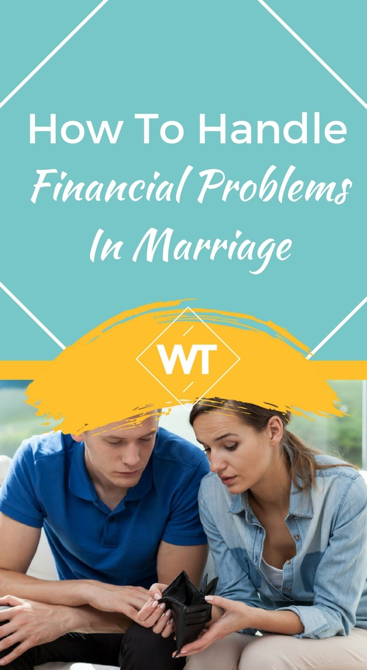 How To Handle Financial Problems In Marriage