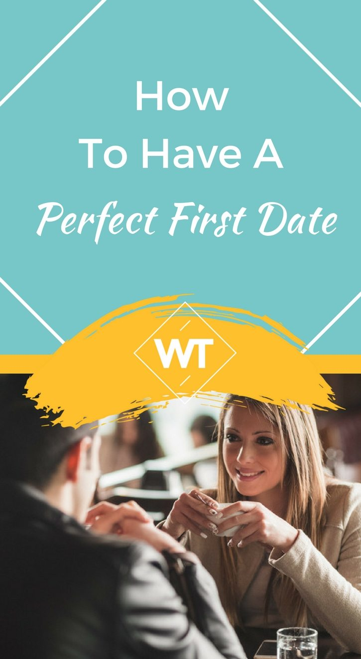 How to Have a Perfect First Date