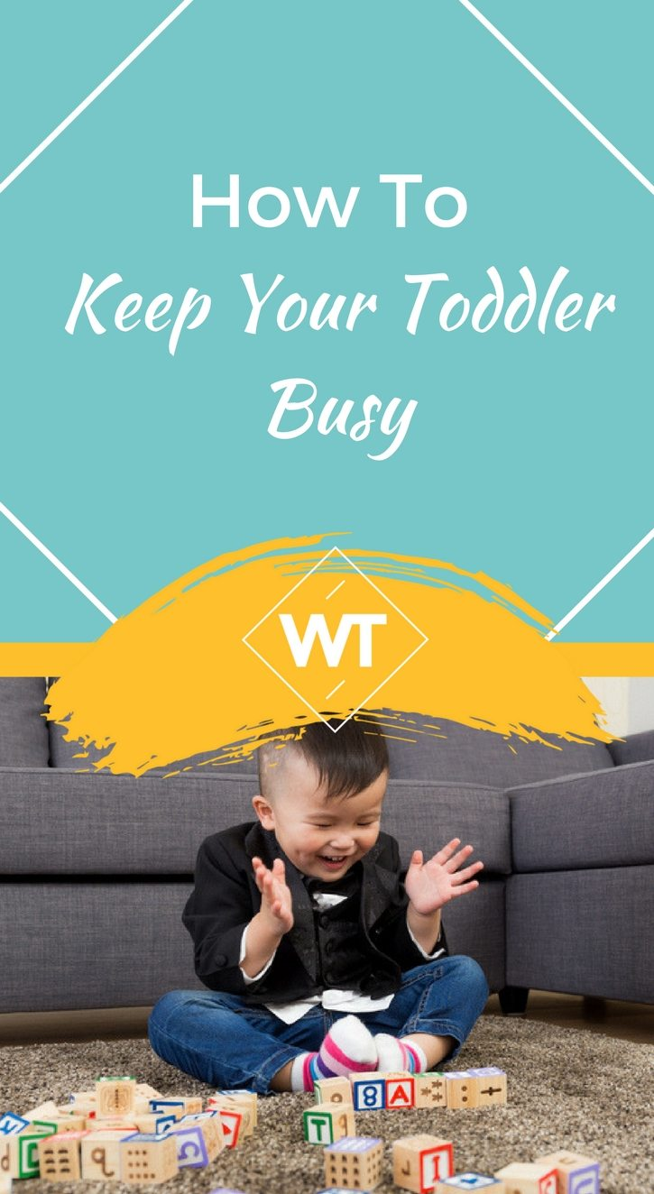 How to Keep your Toddler Busy