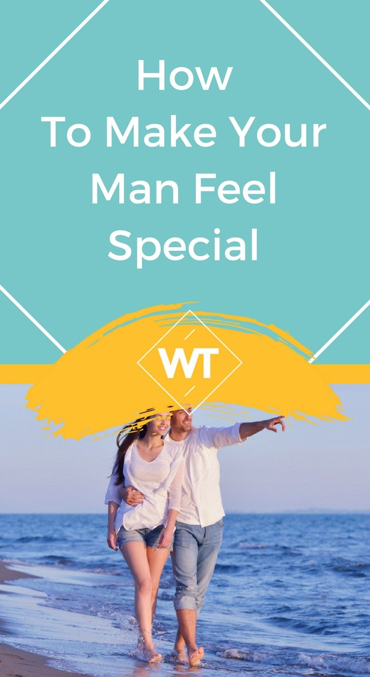 How to Make Your Man Feel Special