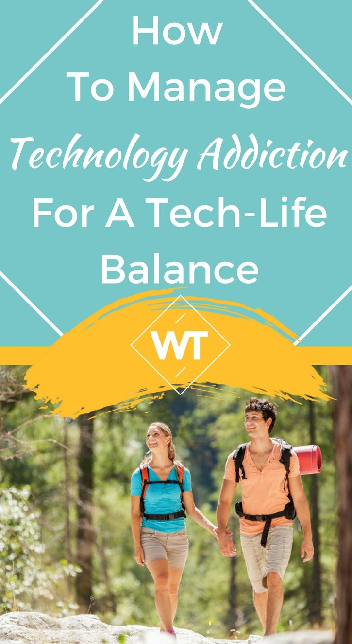 How to Manage Technology Addiction for a Tech-Life Balance