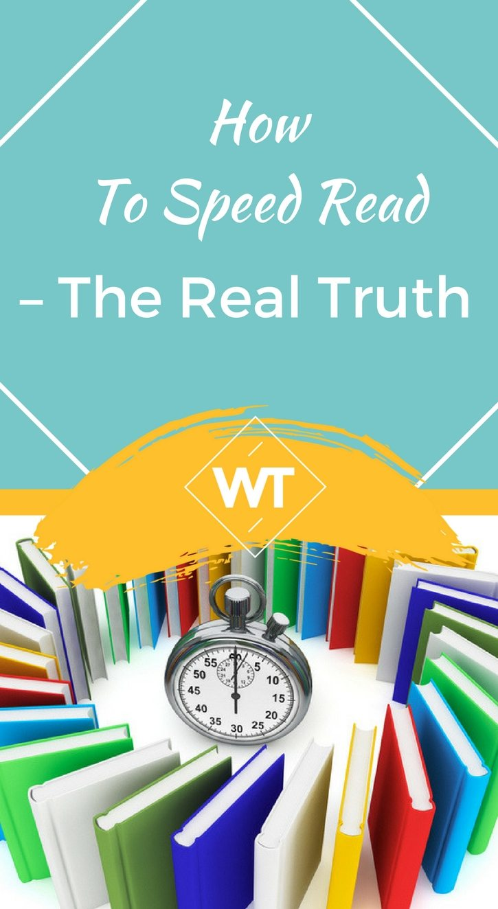 How To Speed Read – The Real Truth