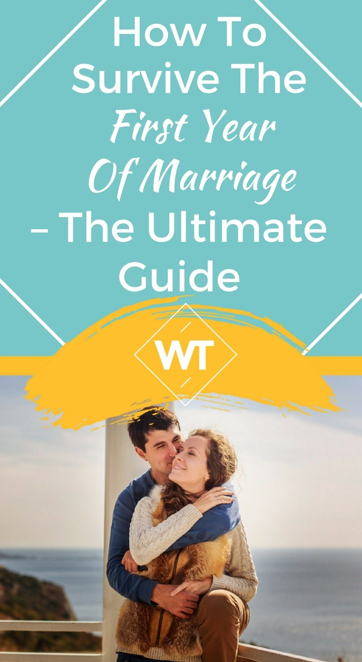 How to Survive the First Year of Marriage – The Ultimate Guide
