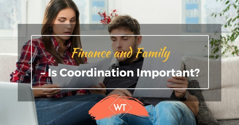 Finance and Family – Is Coordination Important?