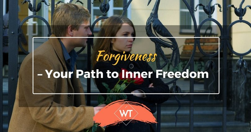 Forgiveness – Your Path to Inner Freedom