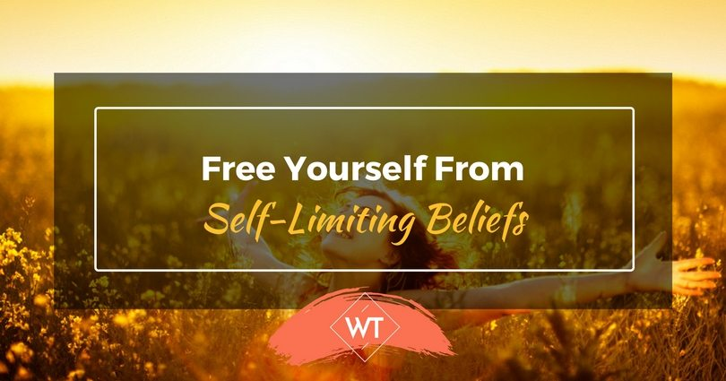 Free Yourself from Self-Limiting Beliefs