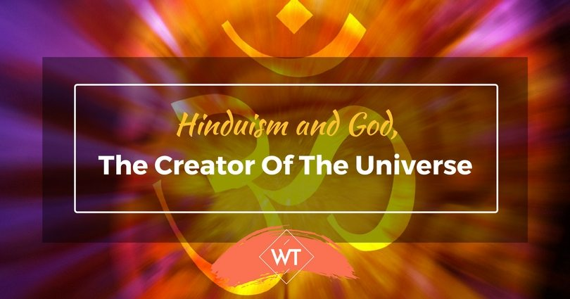 Hinduism and God, the Creator of the Universe
